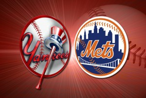 Yankees and Mets