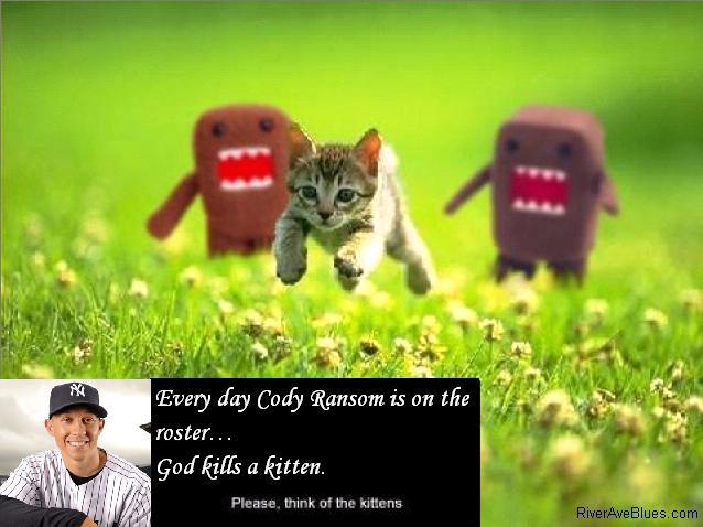 Cody Ransom makes God kill kittens
